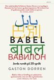 """""""Babel - jorda rundt på 20 språk"""" av Gaston Dorren"""