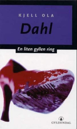 """""""En liten gyllen ring - kriminalroman"""" av Kjell Ola Dahl"""