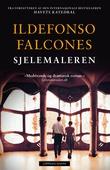 """""""Sjelemaleren"""" av Ildefonso Falcones"""
