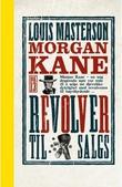 """""""Revolver til salgs"""" av Louis Masterson"""