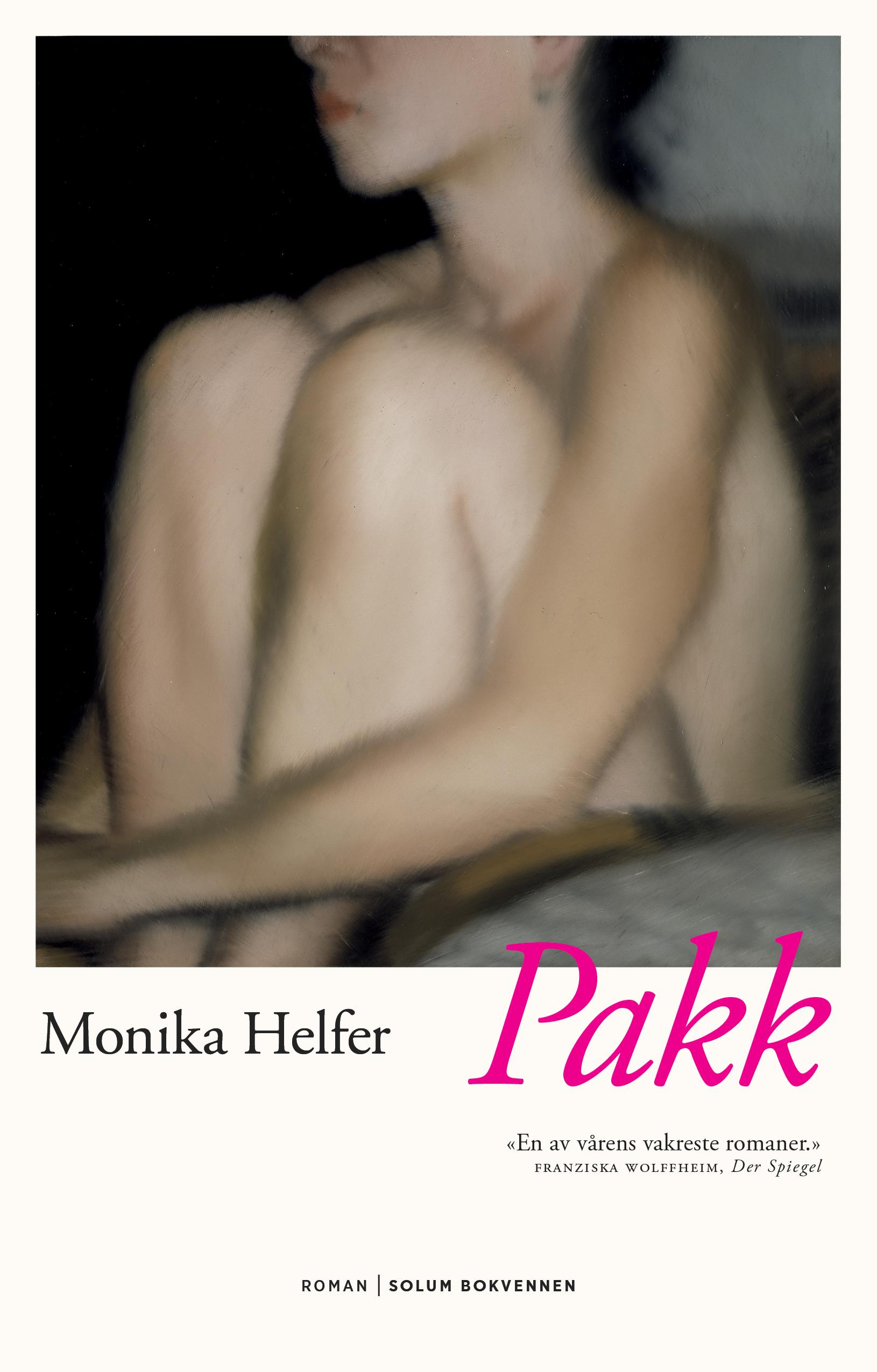 """Pakk - roman"" av Monika Helfer"