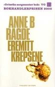 """""""Eremittkrepsene"""" av Anne Birkefeldt Ragde"""
