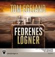 """""""Fedrenes løgner"""" av Tom Egeland"""