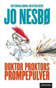 """""""Doktor Proktors prompepulver"""" av Jo Nesbø"""