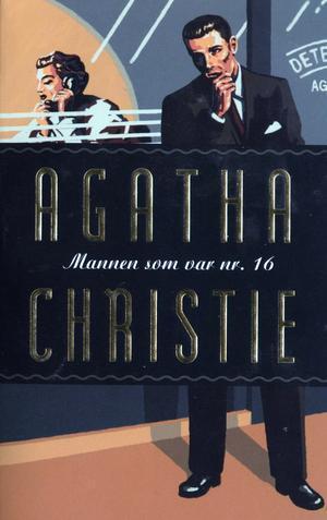 """""""Mannen som var nr. 16"""" av Agatha Christie"""