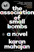 """The association of small bombs - a novel"" av Karan Mahajan"