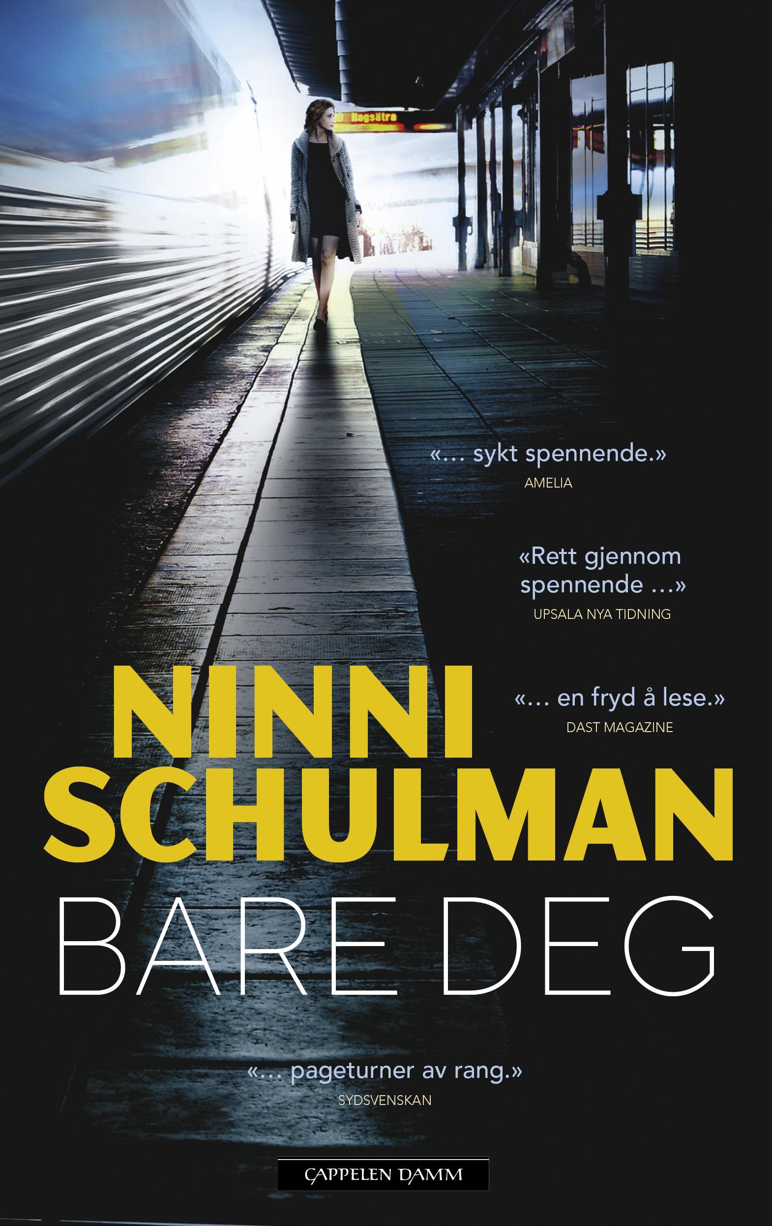"""Bare deg"" av Ninni Schulman"