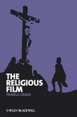 """""""Religious Film - Christianity and the Hagiopic"""" av Pamela Grace"""