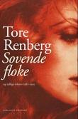 """""""Sovende floke - og tidlige tekster 1987-1995"""" av Tore Renberg"""