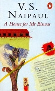 """""""A house for Mr Biswas"""" av V.S. Naipaul"""