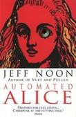 """""""Automated Alice"""" av Jeff Noon"""