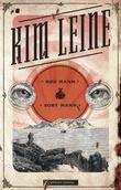 """""""Rød mann/sort mann - roman"""" av Kim Leine"""