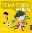 """""""Vi må rydde! sier Nora"""" av Irene Marienborg"""