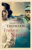 """""""Frøken Narvik roman"""" av Thorstein Thomsen"""