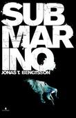 """""""Submarino"""" av Jonas T. Bengtsson"""