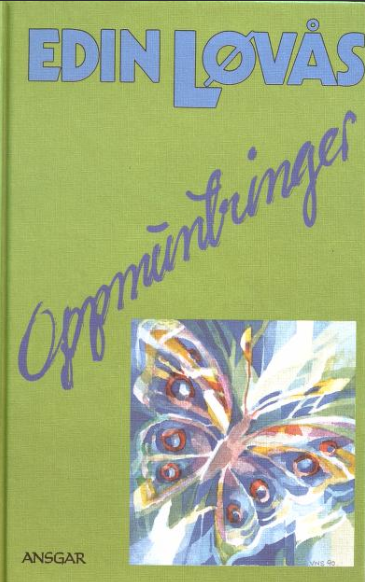 """""""Oppmuntringer"""" av Edin Løvås"""
