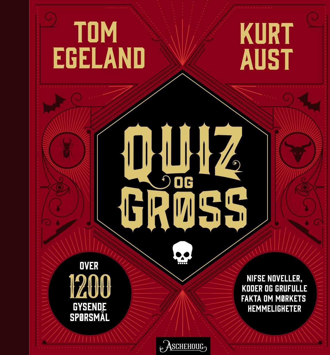 """""""Quiz og grøss"""" av Kurt Aust"""