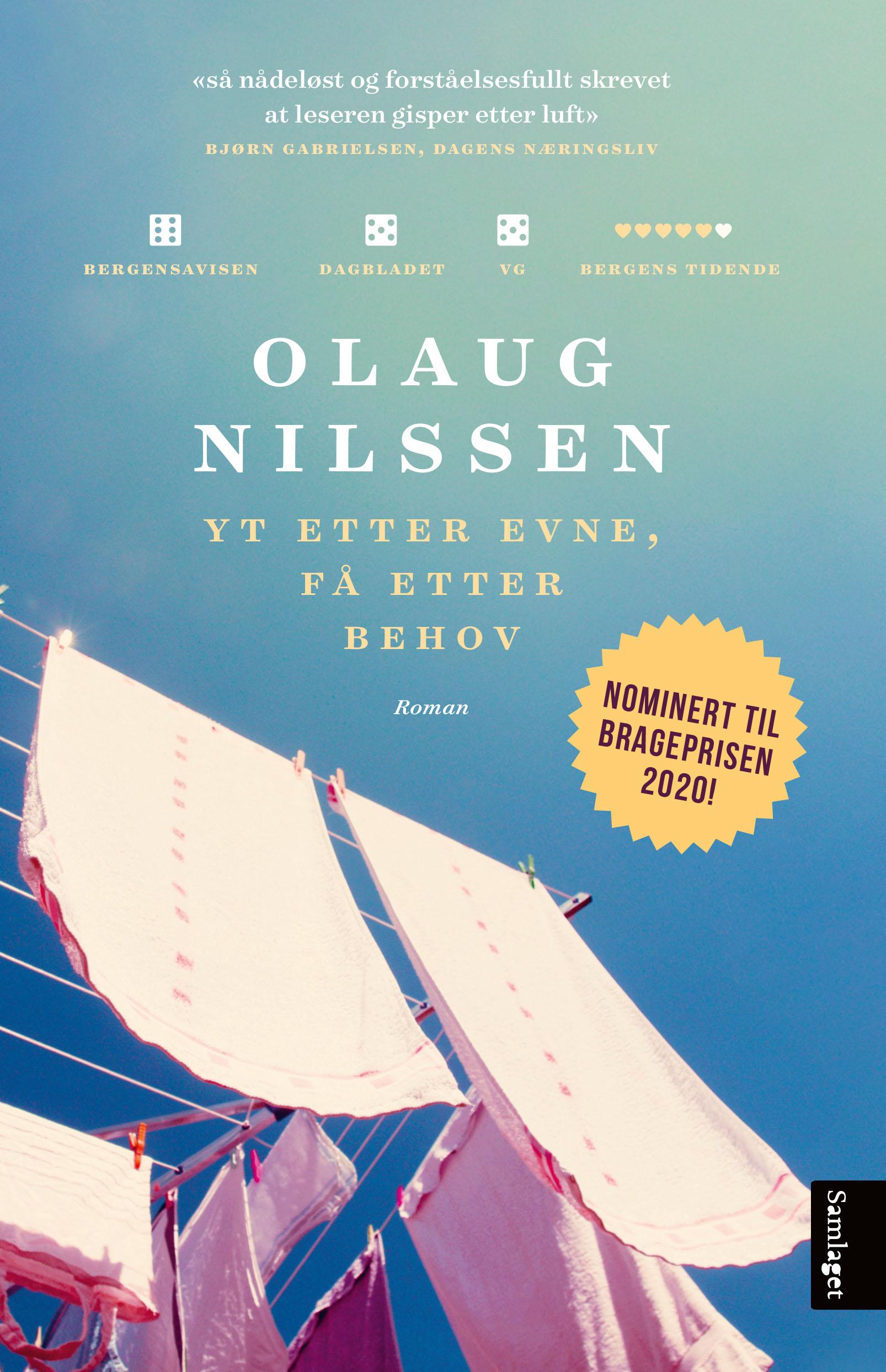 """""""Yt etter evne, få etter behov - roman"""" av Olaug Nilssen"""