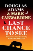 """Last chance to see"" av Douglas Adams"