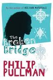 """The Broken Bridge"" av Philip Pullman"