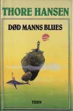 """""""Død manns blues"""" av Thore Hansen"""