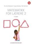 """""""Matematikk for lærere 2"""" av Per Arne Birkeland"""