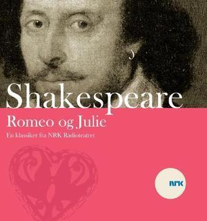 """""""Romeo og Julie"""" av William Shakespeare"""