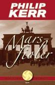 """""""Marsfioler - Berlin noir trilogien"""" av Philip Kerr"""