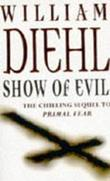 """Show of evil"" av William Diehl"