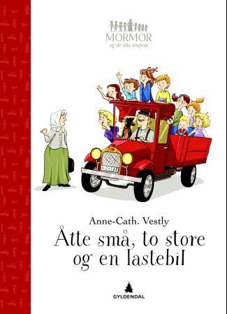 """""""Åtte små, to store og en lastebil"""" av Anne-Cath. Vestly"""