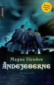 """""""Åndejegerne - begynnelsen"""" av Magne Hovden"""