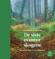 """""""De siste eventyrskogene - en veiviser til Oslomarka"""" av Gjermund Andersen"""