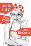 """""""Sirkus storfamilie"""" av Anja Hitz"""