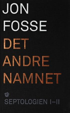 """""""Det andre namnet - roman"""" av Jon Fosse"""