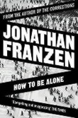 """How to be alone"" av Jonathan Franzen"