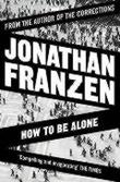 """""""How to be alone"""" av Jonathan Franzen"""