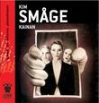 """""""Kainan"""" av Kim Småge"""