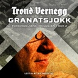 """Granatsjokk"" av Trond Vernegg"
