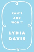 """Can't and Won't Stories"" av Lydia Davis"