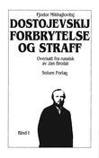 """Forbrytelse og straff 1. Bd. 24"" av Fjodor Mikhajlovitsj Dostojevskij"
