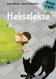 """Hekselekse"" av Carin Wirsén"