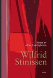"""""""Størst av alt er kjærligheten"""" av Wilfrid Stinissen"""