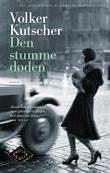 """""""Den stumme døden - kriminalroman"""" av Volker Kutscher"""