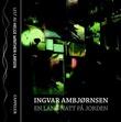 """""""En lang natt på jorden"""" av Ingvar Ambjørnsen"""