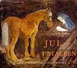 """""""Jul i stallen"""" av Astrid Lindgren"""