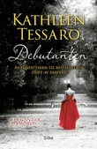 """""""Debutanten"""" av Kathleen Tessaro"""
