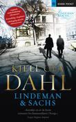 """""""Lindeman & Sachs roman"""" av Kjell Ola Dahl"""