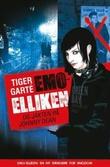 """Emo-Elliken og jakten på Johnny Dean - ungdomskrim"" av Tiger Garté"