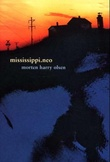 """Mississippi.neo"" av Morten Harry Olsen"