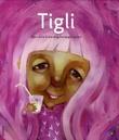 """""""Tigli"""" av Bjørn Arild Ersland"""